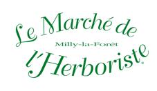 LE MARCHÉ DE L'HERBORISTE LES 3 ET 4 JUIN 2017 À MILLY LA FORÊT